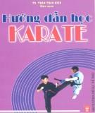 Ebook Hướng dẫn học Karate: Phần 1 - NXB Thể dục thể thao