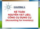 Bài giảng Kế toán tài chính - Chương 3: Kế toán nguyên vật liệu, công cụ dụng cụ