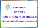 Bài giảng Kế toán tài chính - Chương 4: Kế toán các khoản phải trả người lao động