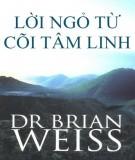 Ebook Lời ngỏ từ cõi tâm linh: Phần 1 - NXB Tôn giáo