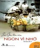 Ebook Sài Gòn tản văn - Ngon vì nhớ: Phần 1 - NXB Hội Nhà văn