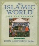Ebook Thế giới Hồi giáo xưa và nay: Phần 2