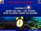 Bài giảng Quản trị tài chính đơn vị hành chính sự nghiệp: Chương 3 - Th.S Ninh Thị Thúy Ngân
