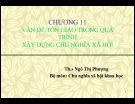 Bài giảng Chủ nghĩa xã hội khoa học - Chương 11: Vấn đề tôn giáo trong quá trình xây dựng chủ nghĩa xã hội
