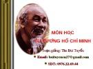Bài giảng Tư tưởng Hồ Chí Minh - Chương 6: Tư tưởng Hồ Chí Minh về nhân văn văn hóa