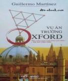 Ebook Vụ án trường Oxford: Phần 1 - NXB Văn hóa Sài Gòn