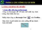 Bài giảng Corel Draw - Phần 3: Các công cụ cơ bản