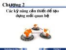 Bài giảng Marketing căn bản - Chương2: Cáckỹnăngcầnthiếtđểtạodựngmốiquanhệ