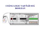 Bài giảng Kỹ thuật số - Phần 6: Cổng Logic và đại số Boolean