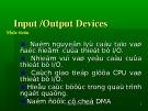 Bài giảng Cấu trúc máy tính - Chương 5: Input /Output devices