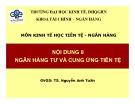 Bài giảng môn Kinh tế học tiền tệ - Ngân hàng: Bài 8 - TS. Nguyễn Anh Tuấn