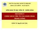 Bài giảng môn Kinh tế học tiền tệ - Ngân hàng: Bài 9 - TS. Nguyễn Anh Tuấn