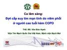 Bài giảng Ca lâm sàng: Đợt cấp suy tim mạn tính do viêm phổi ở người cao tuổi kèm COPD