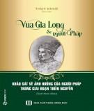 Ebook Vua Gia Long và người Pháp: Phần 2 - NXB Hồng Đức