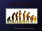 Bài giảng Cơ sở Khảo cổ học - Bài: Nguồn gốc loài người