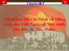 Bài giảng chuyên đề 5: Tư tưởng Hồ Chí Minh về Đảng công sản Việt Nam, về Nhà nước của dân, do dân, vì dân