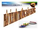 Bài giảng Quản trị bán hàng: Chương 1 - Nguyễn Khánh Trung