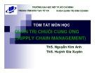Bài giảng môn học Quản trị chuỗi cung ứng: Bài 1 - ThS. Nguyễn Kim Anh, ThS. Huỳnh Gia Xuyên