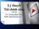 Bài giảng Lý thuyết tài chính công - Trương Minh Tuấn