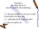 Bài giảng Nghiên cứu marketing: Chương 2 - Đại học Thương mại
