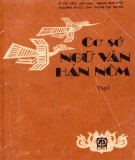 Ebook Cơ sở Ngữ văn Hán Nôm (Tập 1): Phần 1