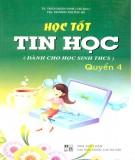 Ebook Học tốt Tin học (Quyển 4): Phần 1 - NXB Đại học Quốc gia Hà Nội