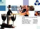 Bài giảng Công nghệ lên men - Bài: Vins doux naturels