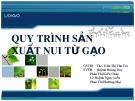 Bài giảng Công nghệ chế biến lương thực - Bài: Quy trình sản xuất nui từ gạo