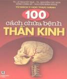 100 cách chữa bệnh thần kinh: phần 2 - nxb y học