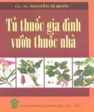 tủ thuốc gia đình vườn thuốc nhà: phần 1 - nxb văn hóa dân tộc