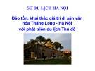 Bảo tồn, khai thác giá trị di sản văn hóa Thăng Long - Hà Nội với phát triển du lịch Thủ đô