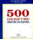 Ebook 500 Giải đáp y học theo yêu cầu bạn đọc: Phần 1 - NXB Thế giới
