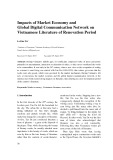 Impacts of market economy and global digital communication network on Vietnamese literature of renovation period