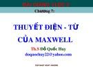 Bài giảng Vật lý đại cương 2 - Chuyên đề: Thuyết điện từ của Maxwell