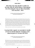 Khả năng cung cung cấp dịch vụ chăm sóc sức khỏe sinh sản của hệ thống y tế địa phương cho nữ lao động di cư tại các khu công nghiệp Việt Nam 2013 – 2014