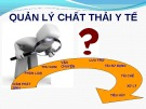 Bài giảng Quản lý chất thải y tế - ThS. Nguyễn Thị Bích Thủy
