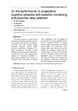 On the performance of cooperative cognitive networks with selection combining and proactive relay selection