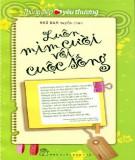 Ebook Luôn mỉm cười với cuộc sống: Phần 1 - NXB Trẻ