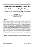 Intra-organizational knowledge transfer and firm Performance: An empirical study of Vietnam's information technology companies