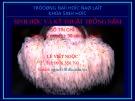 Bài giảng Sinh học và kỹ thuật trồng nấm - Chương 1: Đặc điểm chung của nấm