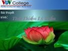 Bài giảng Ngữ văn lớp 12 - Bài: Thơ Thiền Lý Trần