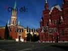 Bài giảng Ngữ văn lớp 12 - Chương 1: Khái quát bối cảnh lịch sử nước Nga