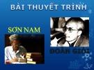 Bài giảng Ngữ văn lớp 12 - Bài: Nhà văn Đoàn Giỏi và Sơn Nam