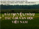 Bài giảng Ngữ văn lớp 12 - Bài: Tác giả Nguyễn Ngọc Tư & Phan Thị Vàng Anh