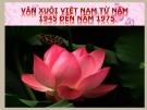 Bài giảng Ngữ văn lớp 12 - Bài: Văn xuôi Việt Nam từ năm 1945 đến năm 1975
