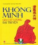 Ebook Khổng Minh Gia Cát Lượng đại truyện: Phần 1 - NXB Lao động