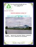 Thuyết minh Dự án đầu tư Nhà máy sản xuất bột cá