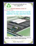 Thuyết minh Dự án đầu tư Nhà máy sản xuất gạch không nung Thanh Thái