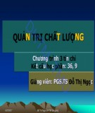 Bài giảng Quản trị chất lượng: Chương 1 - PGS.TS. Đỗ Thị Ngọc