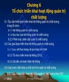 Bài giảng Quản trị chất lượng: Chương 6 - PGS.TS. Đỗ Thị Ngọc